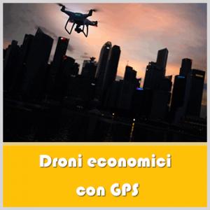 Droni economici con GPS
