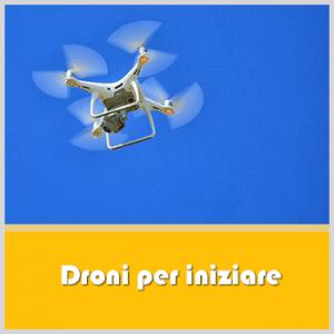 Droni per iniziare